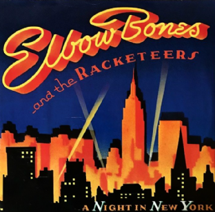 "Elbow Bones And The Racketeers ‎- A Night In New York (12"") (VG/G-VG)"